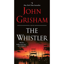The Whistler by Jogn Grisham