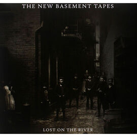 New Basement Tapes, The - Lost on the River - Vinyl