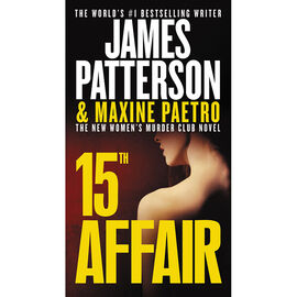 15th Affair by James Patterson & Maxine Paetro