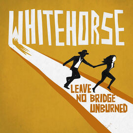 Whitehorse - Leave No Bridge Unburned - Vinyl