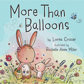 More Than Balloons by Lorna Crozier