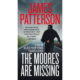 The Moores are Missing by James Patterson