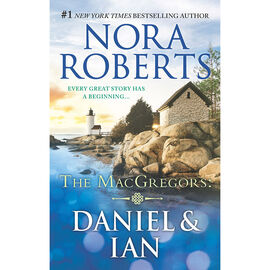 The MacGregors: Daniel & Ian by Nora Roberts