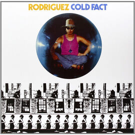 Rodriguez - Cold Fact (Super Deluxe Edition Reissue) - 180g Vinyl